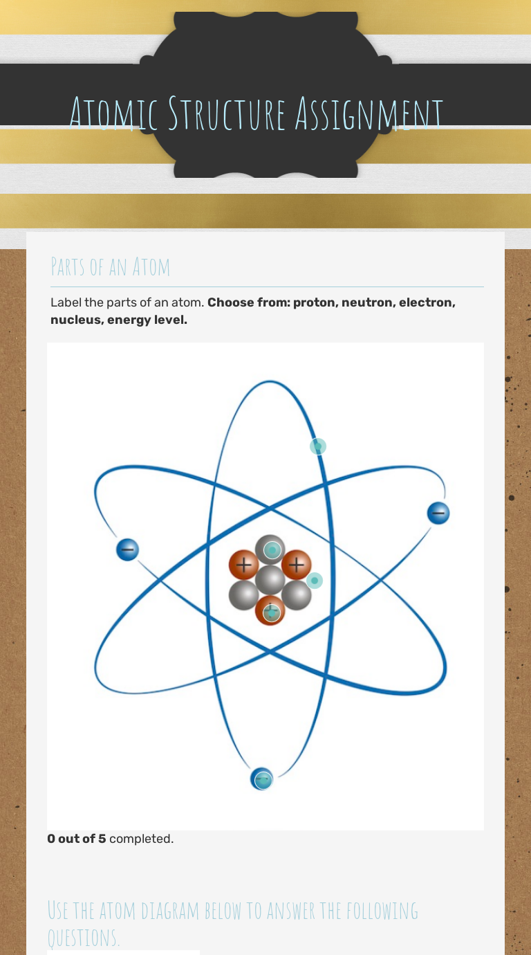 Atomic Structure Assignment  Interactive Worksheet by Whitney For Parts Of An Atom Worksheet