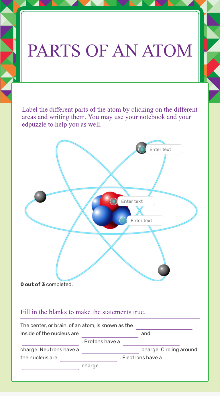 Parts of an Atom  Interactive Worksheet by Erica Lackey  Wizer.me Pertaining To Parts Of An Atom Worksheet